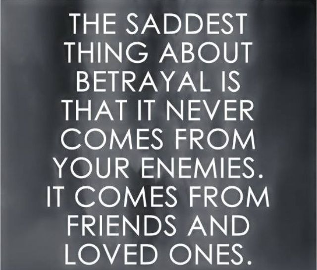 I Have Lived A Life Of Being Hated For No Reason All Through School College And Work But Every Single Person In My Betrayal Quotes Karma Quotes Life Quotes