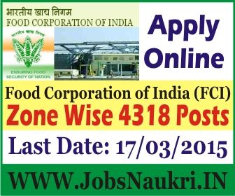 Food Corporation of India (FCI) Recruitment 2015 : Zone-Wise Recruitment For Junior Engineer (JE) (Civil Engineering / Electrical Engineering / Mechanical Engineering), Assistant Grade-II (AG II) (Hindi), Typist (Hindi) And Assistant Grade-III (AG III) (General / Accounts / Technical / Depot) - Various 4318 Posts  Last Date : 17/03/2015  http://jobsnaukri.in/food-corporation-of-india-fci-recruitment-2015-engineer-assistant-typist-various-4318-posts/
