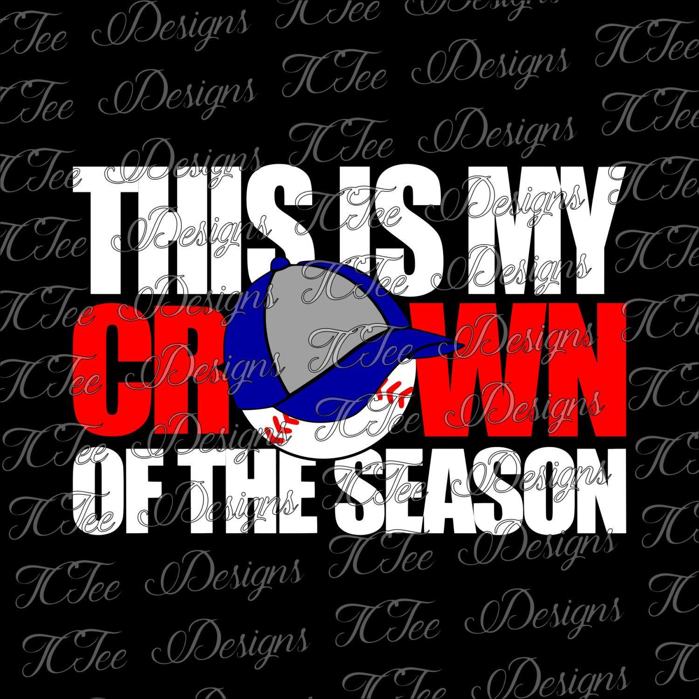 Baseball Mom Crown of the Season SVG by TCTeeDesigns