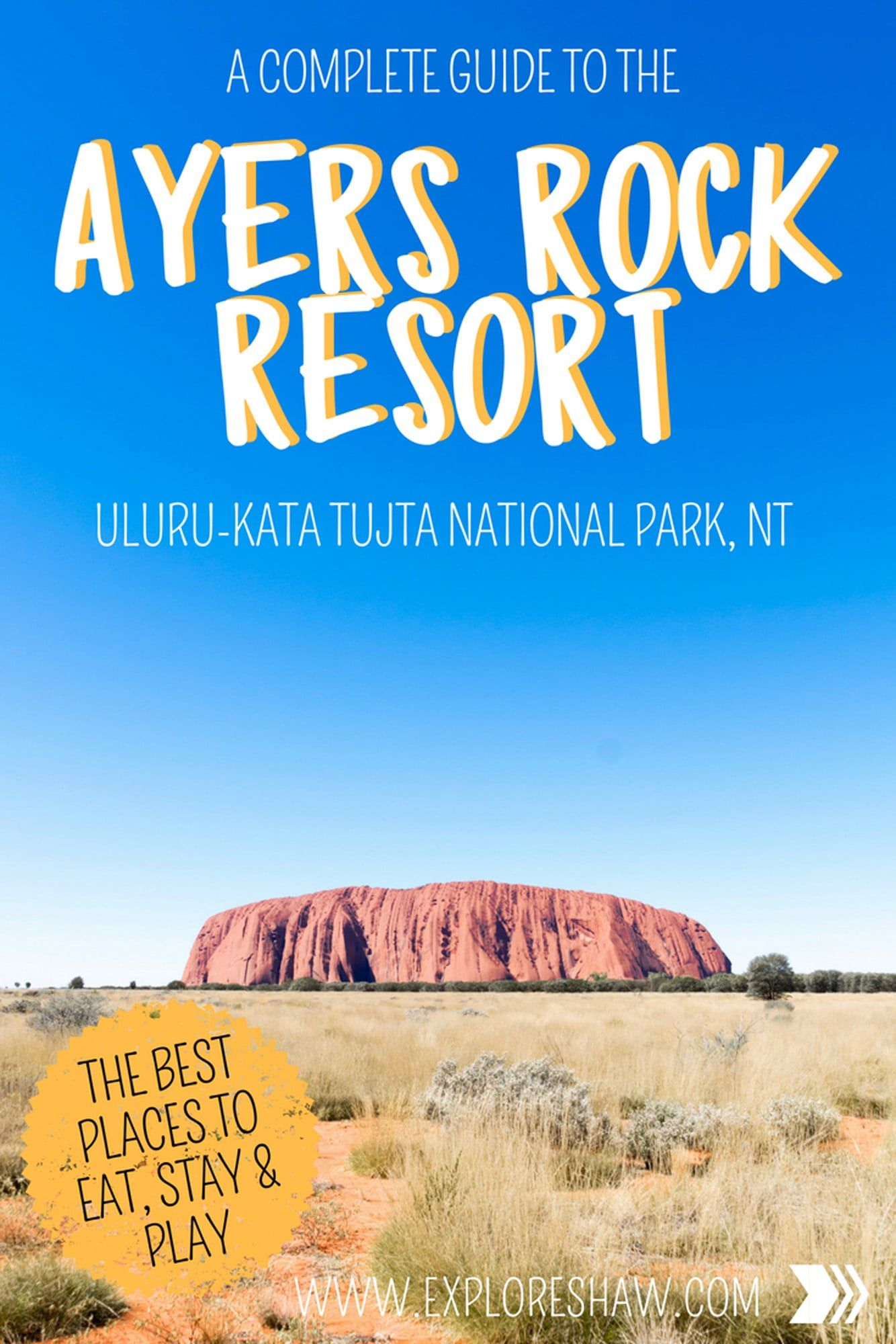 A Complete Guide To Ayers Rock Resort Austrailia Ayers