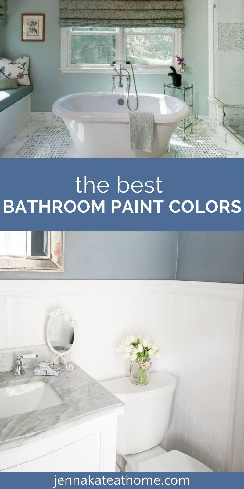 The Best Bathroom Paint Colors In 2021 Best Bathroom Paint Colors Bathroom Paint Colors Small Bathroom Paint Colors [ jpg ]