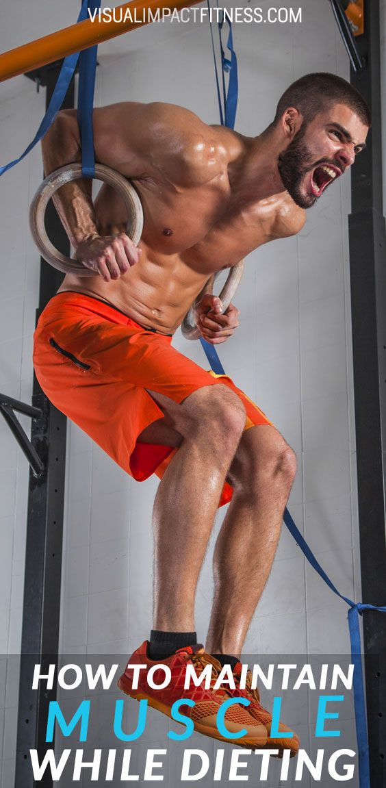 How To Maintain Muscle While Losing Fat
