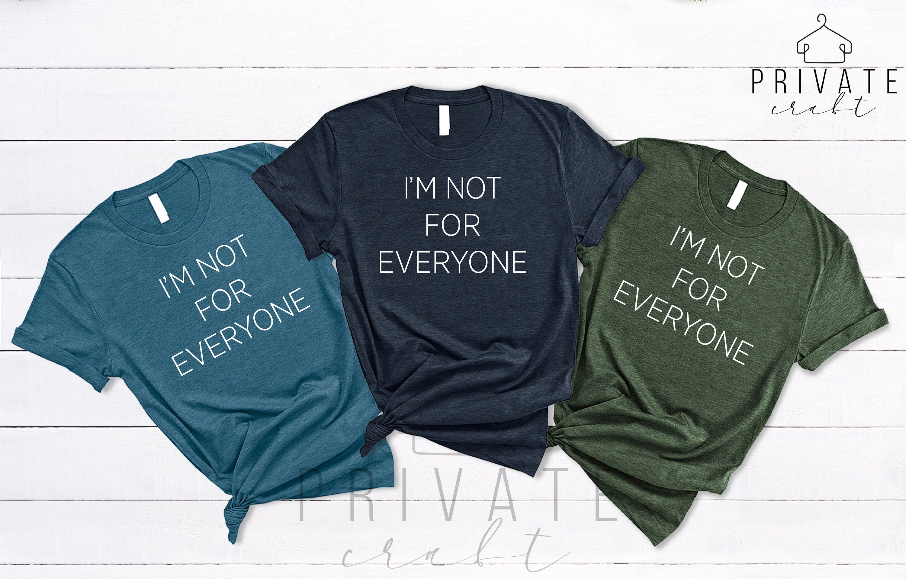 I Am Not For Everyone Shirt,Dad Gift,Single Valentines Day Shirt,Gift For Single,Valentines Day Gift For Husband,Valentines Day Gift For Him