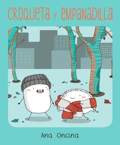 Croqueta y Empanadilla (Novela gráfica) de Ana Oncina Tortosa http://www.amazon.es/dp/8415724616/ref=cm_sw_r_pi_dp_bA05ub12H5V8R