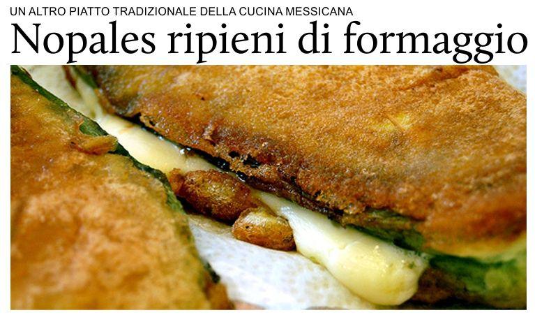 Puntodincontro.mx - una ricetta al giorno - Nopales ripieni di formaggio.
