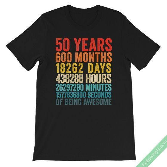Funny 50 Year Old Vintage 50Th Birthday Gift Bday Party Unisex Premium T-Shirt #moms50thbirthday Funny 50 Year Old Vintage 50th Birthday Gift Ideas for him, her, wife, husband, dad, mom in their Bday Party #moms50thbirthday
