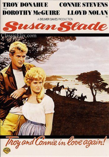 Amazon com: Susan Slade: Troy Donahue, Connie Stevens