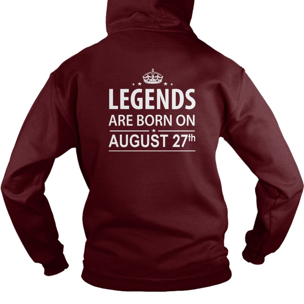 Birthday august 27 copy legends are born in tshirt hoodie shirt vneck shirt  sweat shirt for