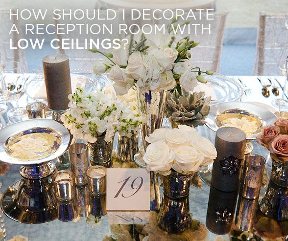 How should i decorate a reception room with low ceilings mirror how should i decorate a reception room with low ceilings mirror table runners to add junglespirit Choice Image