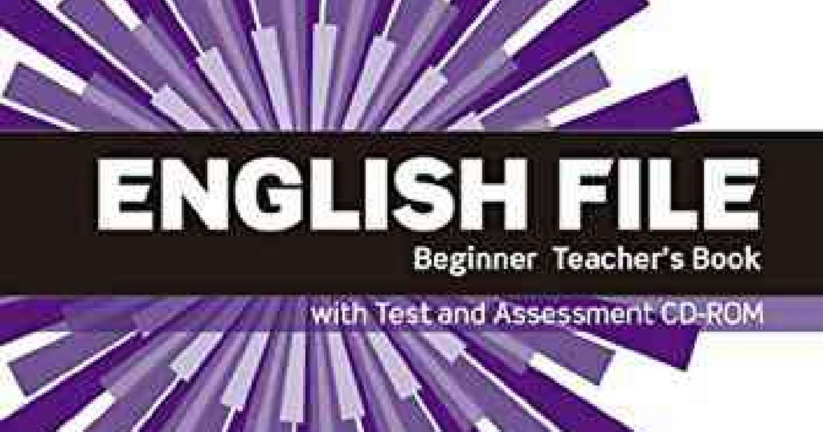 English File Beginner Teacher Book 3rd Ed Full Pdf Teacher Books English File Teacher