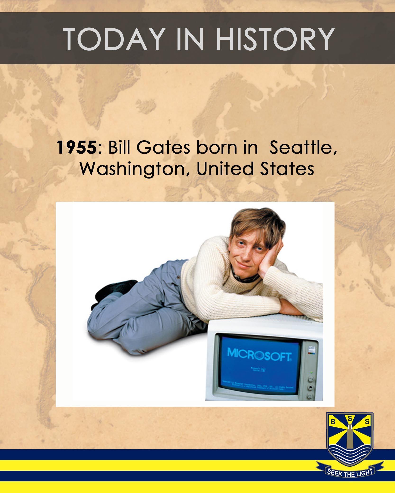 Todayinhistory Bill Gates Born In Seattle