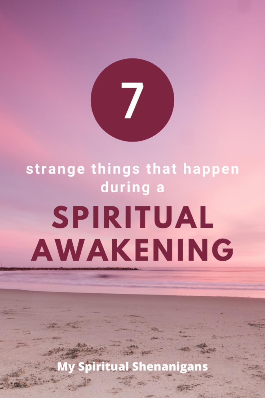 7 Weird Spiritual Awakening Experiences Everyone H