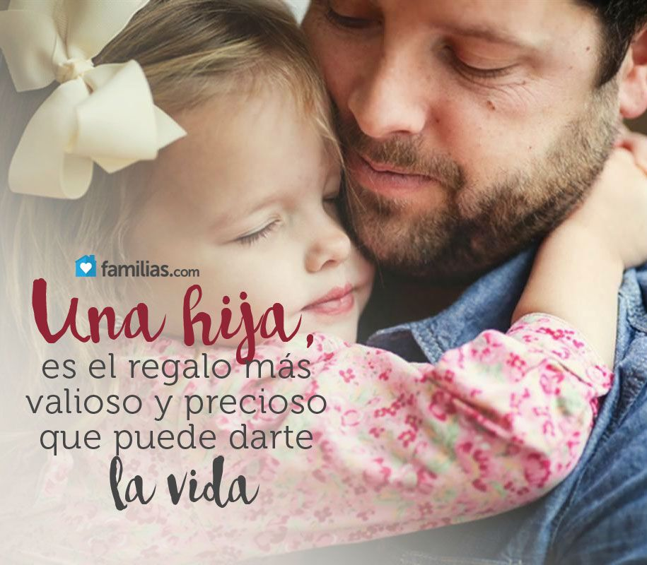 Amo A Mi Hija Yoamoamifamilia Www Familias Com Frases De Amor