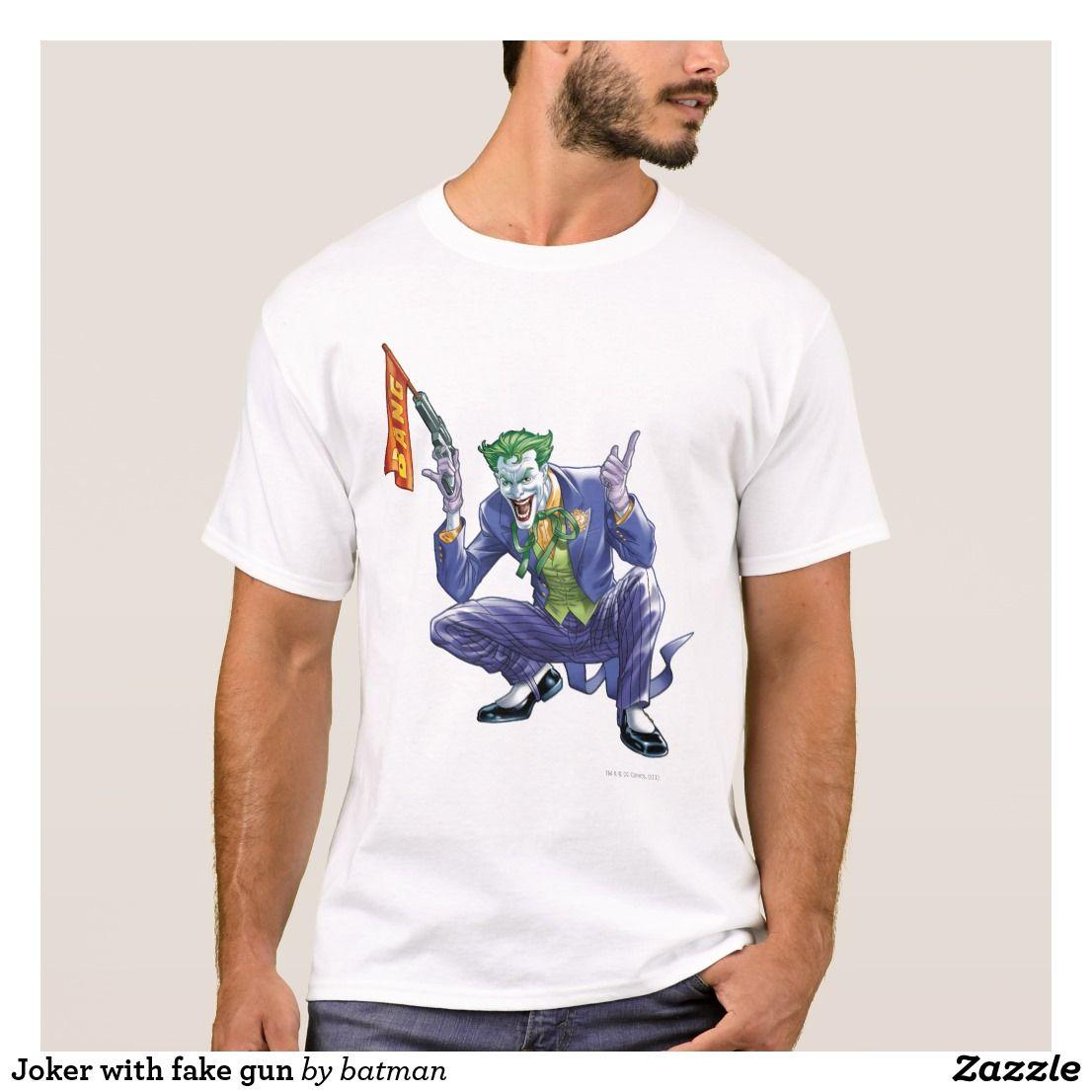5c66d304c Joker With Fake Gun T-Shirt #JokerClothing #JokerGifts #JokerGiftIdeas  #JokerFan Batman