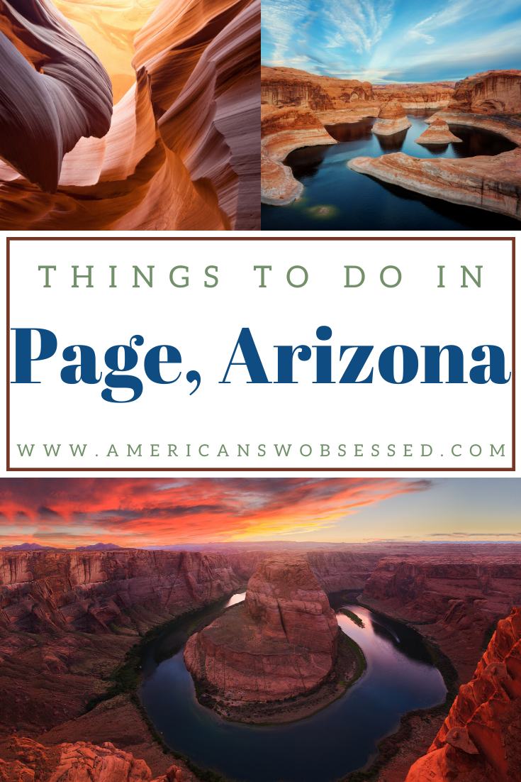 Things to do in Page Arizona – American SW Obsessed #usatravel