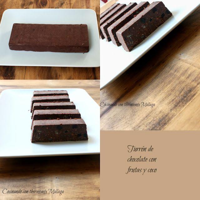 COCINANDO CON THERMOMIX MALAGA: Turrón de chocolate con frutas y coco