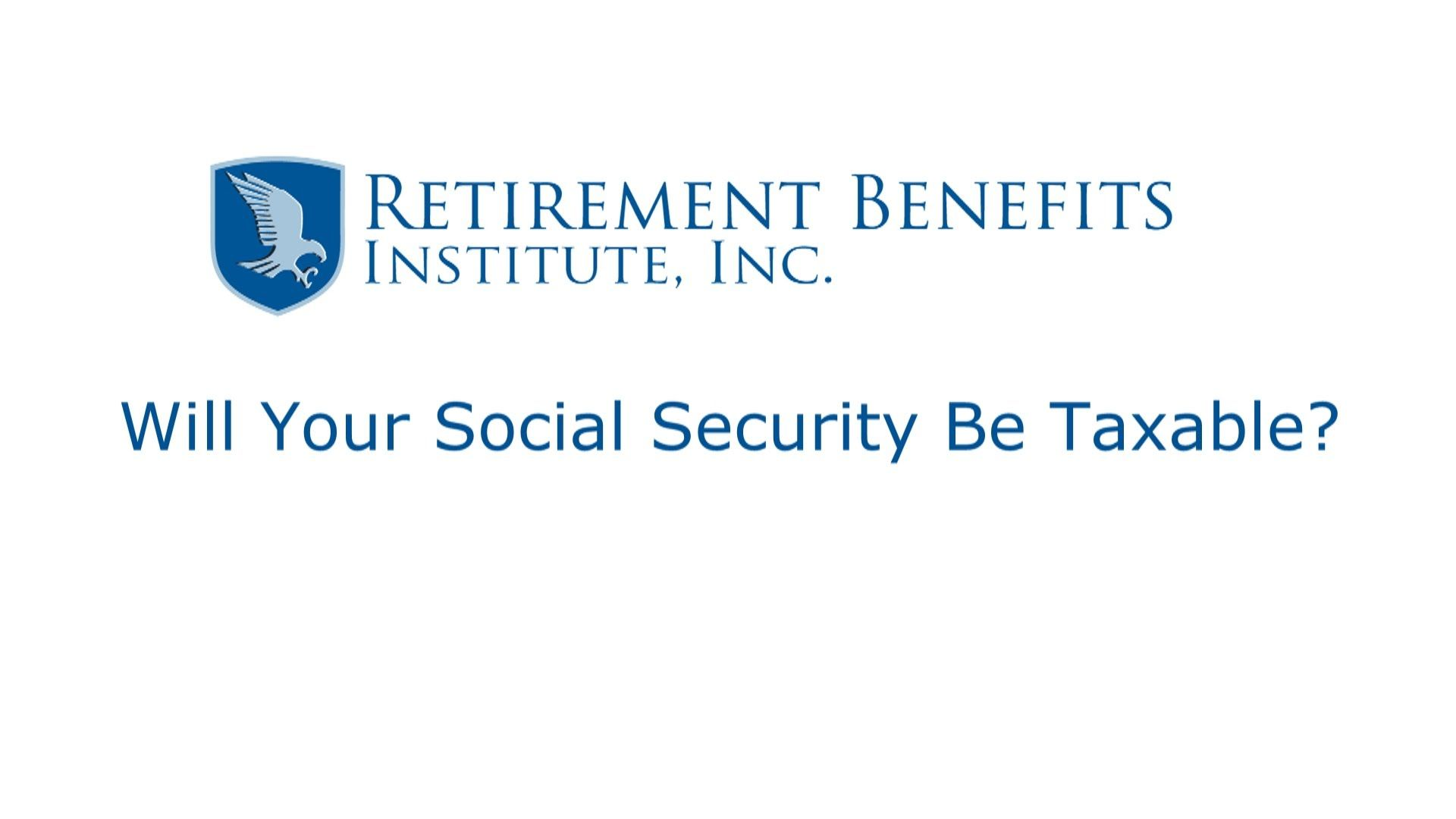 Will Your Social Security Be Taxable With Images