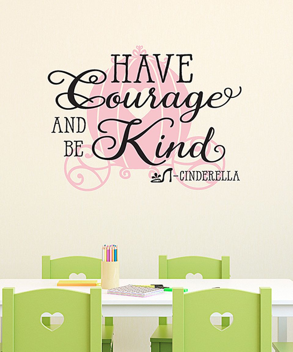 Loving this Black & Pink 'Have Courage And Be Kind' Wall Quotes™ Decal on #zulily! #zulilyfinds