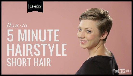 Tresemme Hair How To 5 Minute Hairstyle For Short Hair 5 Minute Hairstyles Short Hair Tutorial Short Hair Styles
