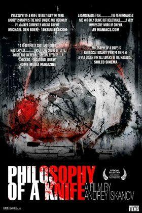 Philosophy Of A Knife (Dieu a créé le Paradis pour les hommes... Les hommes ont créé l'enfer sur Terre...)
