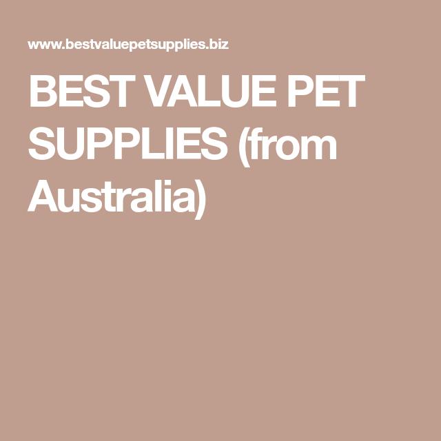 Best Value Pet Supplies From Australia
