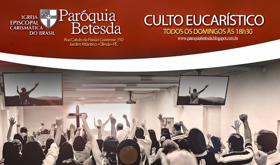 Igreja Episcopal Carismática do Brasil - Paróquia Betesda