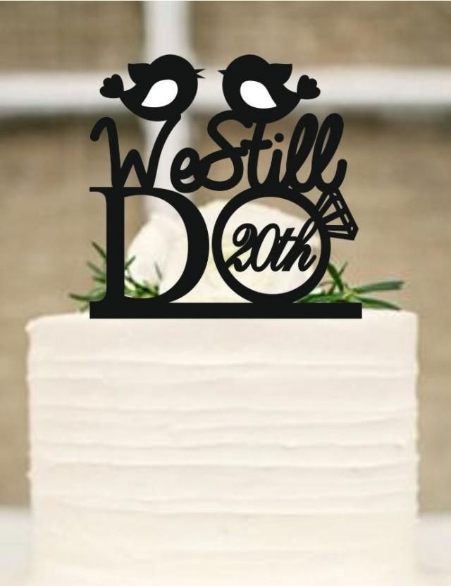 Wedding Cake Topper, We Still Do Love Birds 20th Vow Renewal or Anniversary Cake Topper, Rustic wedding cake topper, Free Base Display #20thanniversarywedding