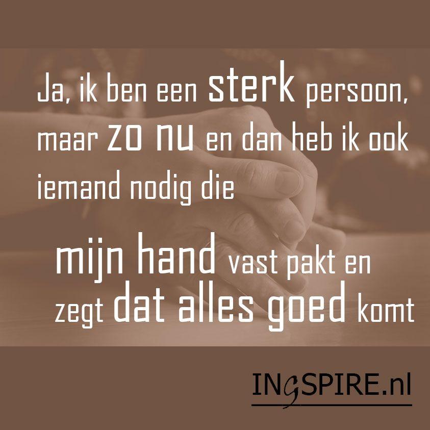 spreuken citaten Spreuk   Ja, ik ben een sterk persoon, maar | sommer  spreuken citaten
