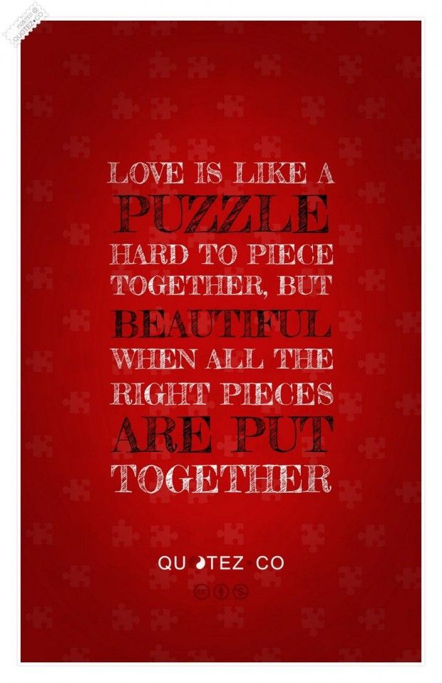 Love Is Like A Puzzle Quote Love Puzzle Quotes Wedding Quotes