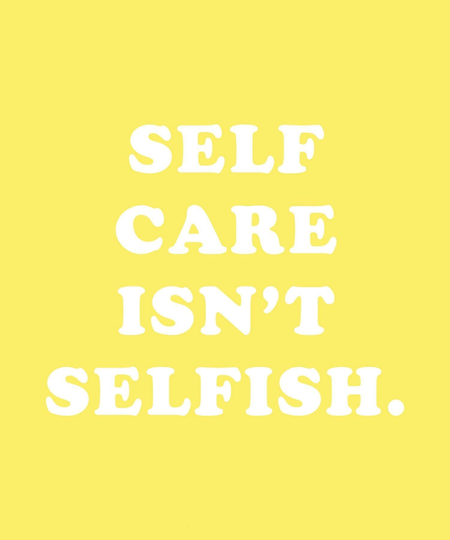care isnt selfish Your mental health is just as important as your physical health Heres why you shouldnt feel guilty taking a mental health day when you need it aesthetic...