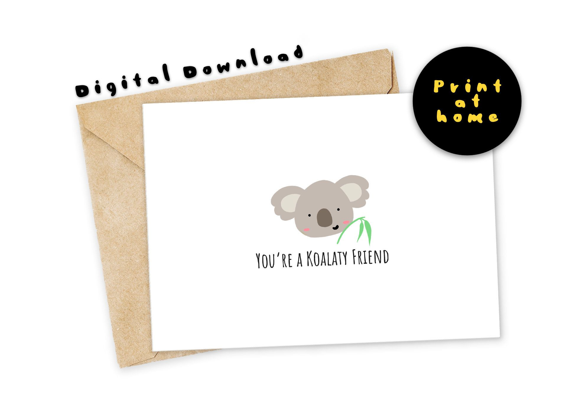 Funny Printable Card You Re A Koala Ty Friend Koala Greeting Card Love Card Funny Card Nerdy Pun Card Instant Birthday Card Drawing Cards Card Drawing