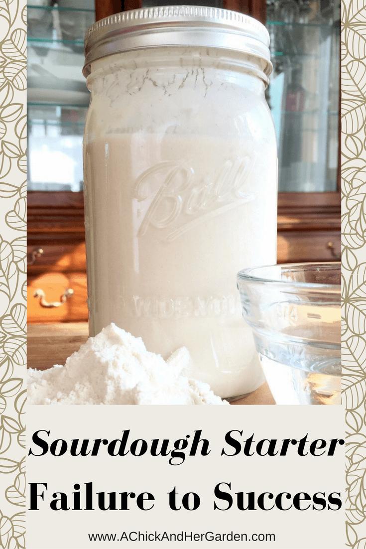 Sourdough Starter Failure to Success Baking Bread