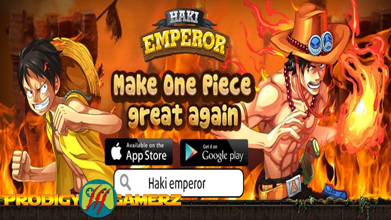 Haki Emperor Dream Pirate Watcha Playin First Gameplay