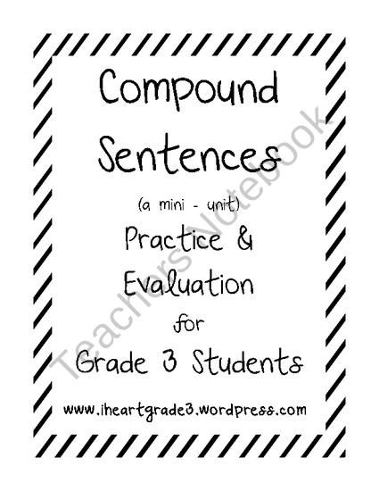 Compound Sentences: A Mini Unit for Grade 3 from I Heart