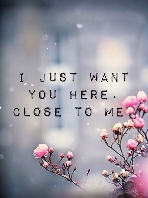 I wish you were here laying in my arms tonight where you ...
