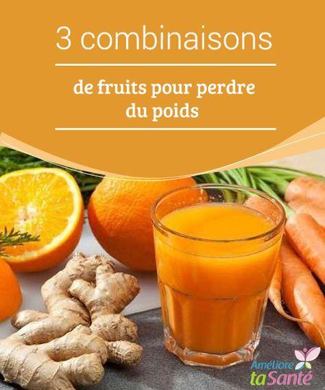 3 combinaisons de fruits pour perdre du poids sant pinterest jugos jugo de zanahoria et. Black Bedroom Furniture Sets. Home Design Ideas