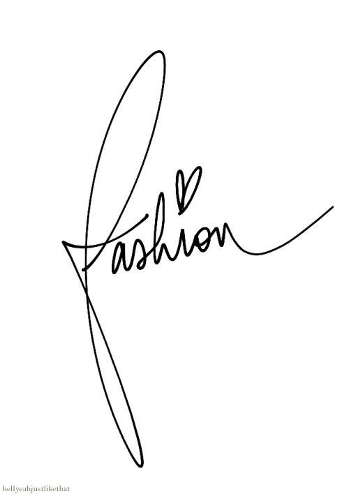 Handwritten Fashion Words Fashion Designer Quotes Fashion Quotes