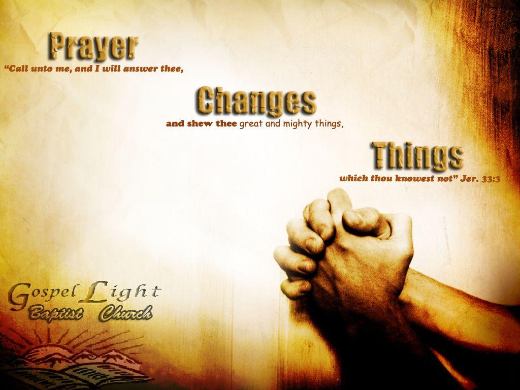 God Loves You Prayer Prayer Changes Things Wallpaper