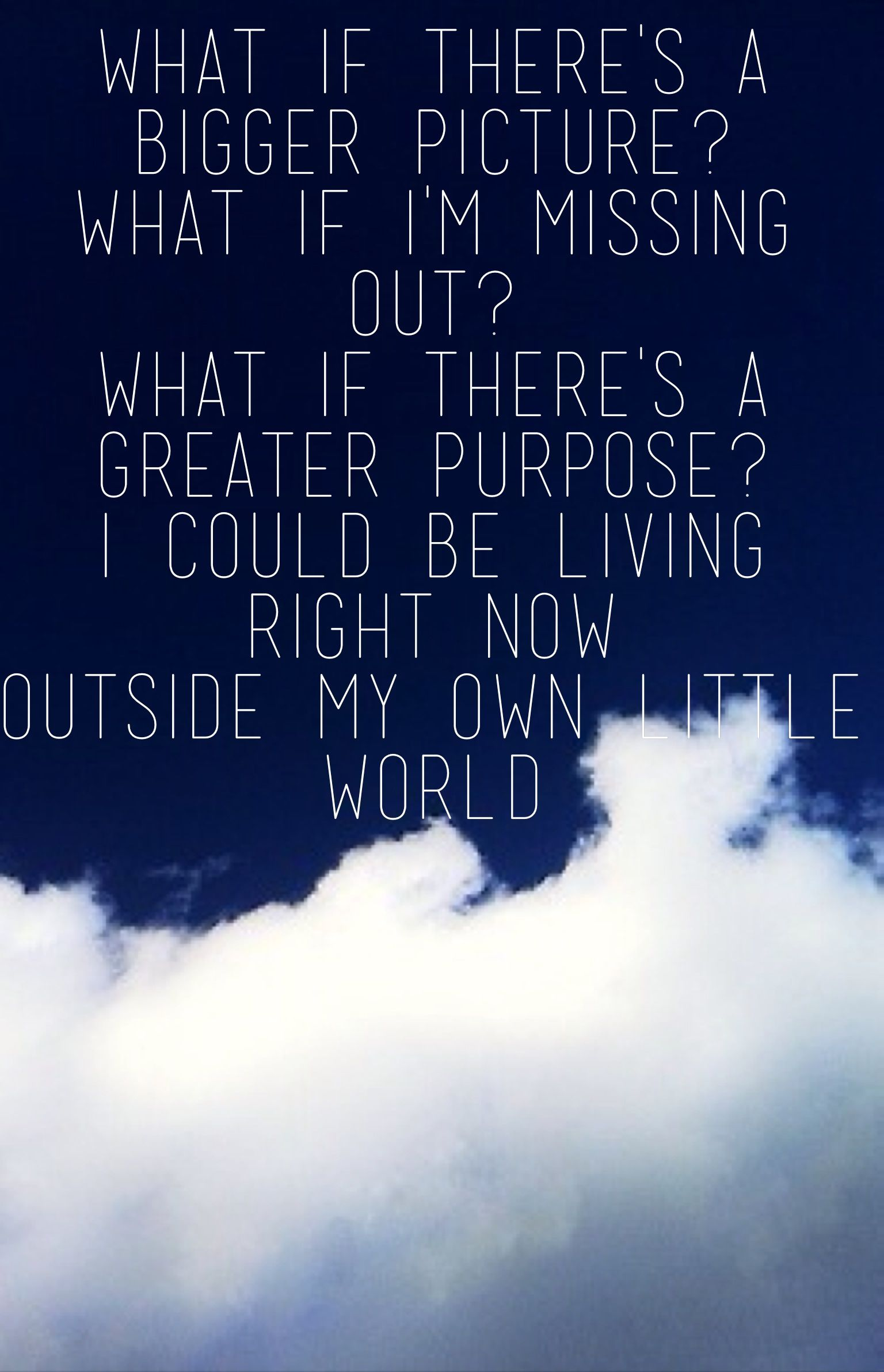 Outside my own little world- Matthew West   Inspiration ...