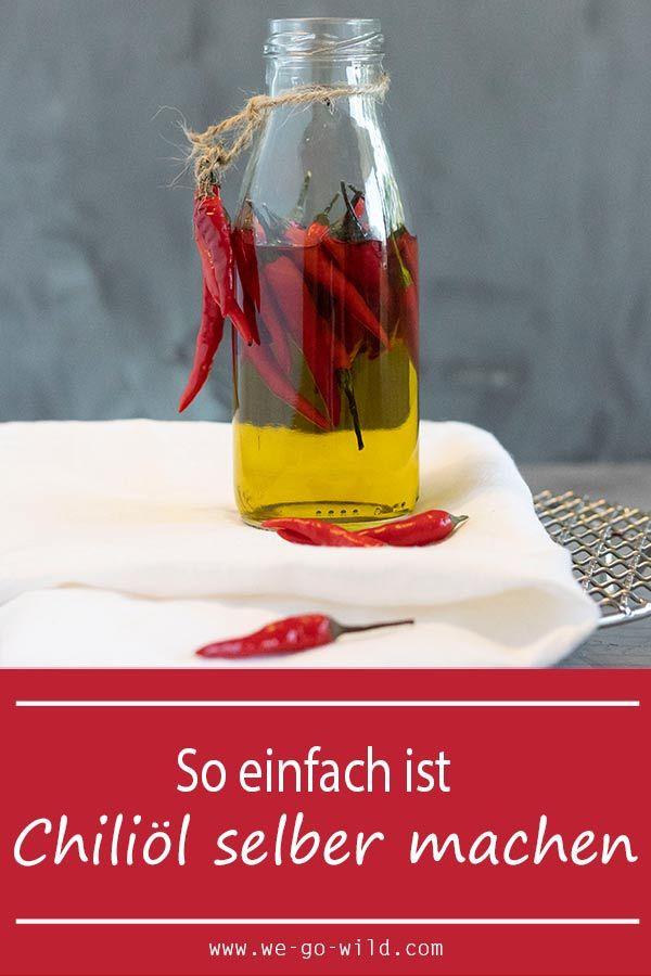 Photo of Chiliöl selber machen: Feurig scharfes DIY Öl – WE GO WILD
