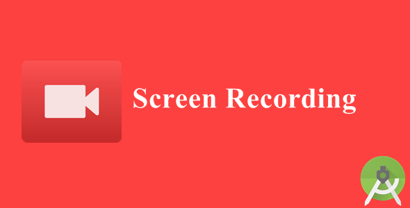 Screen Recording Mobile app templates, App template