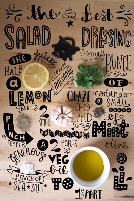 Typography on Behance. Also, a recipe for a cilantro mint salad dressing that sounds pretty awesome.