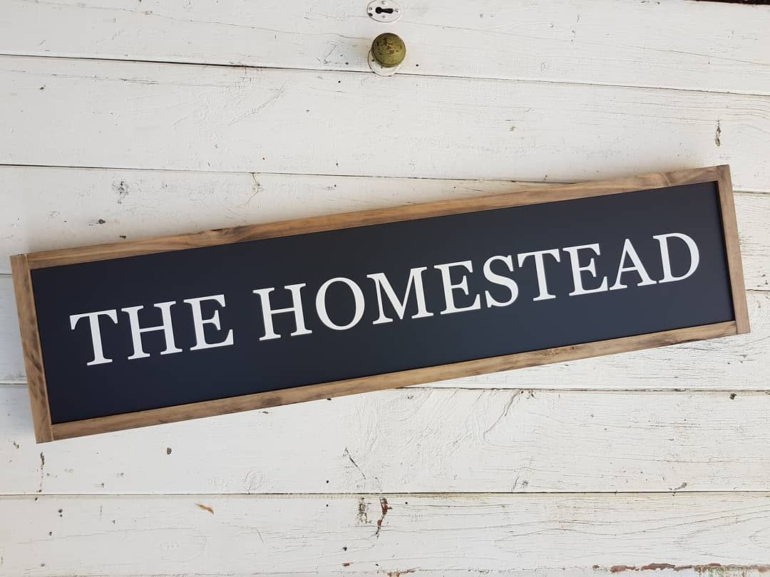 The Homestead Framed Farmhouse Style Wood Sign Hand Made In Australia By Our Rustic Roots Wooden Sign Modern Country A Wood Signs Wooden Signs Homesteading