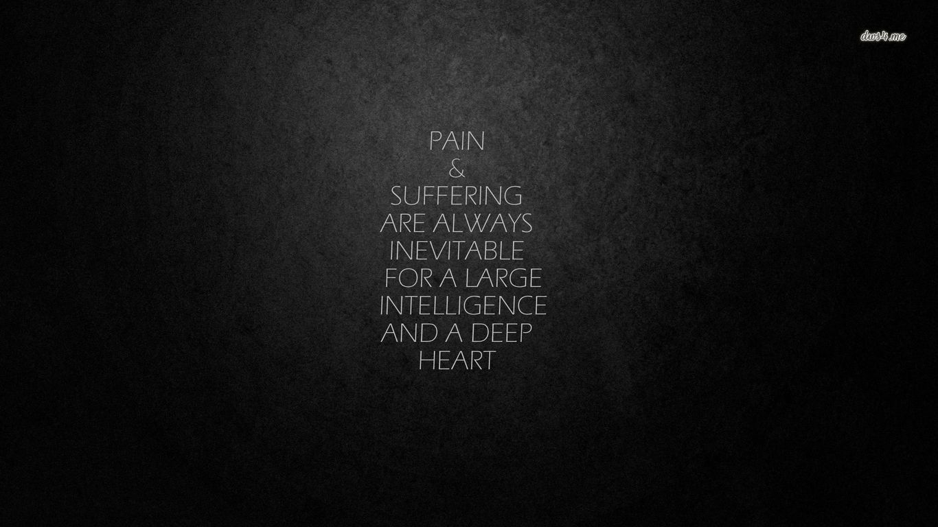 Dark Quotes Google Search Suffering Quotes Dark Quotes About Life Dark Quotes