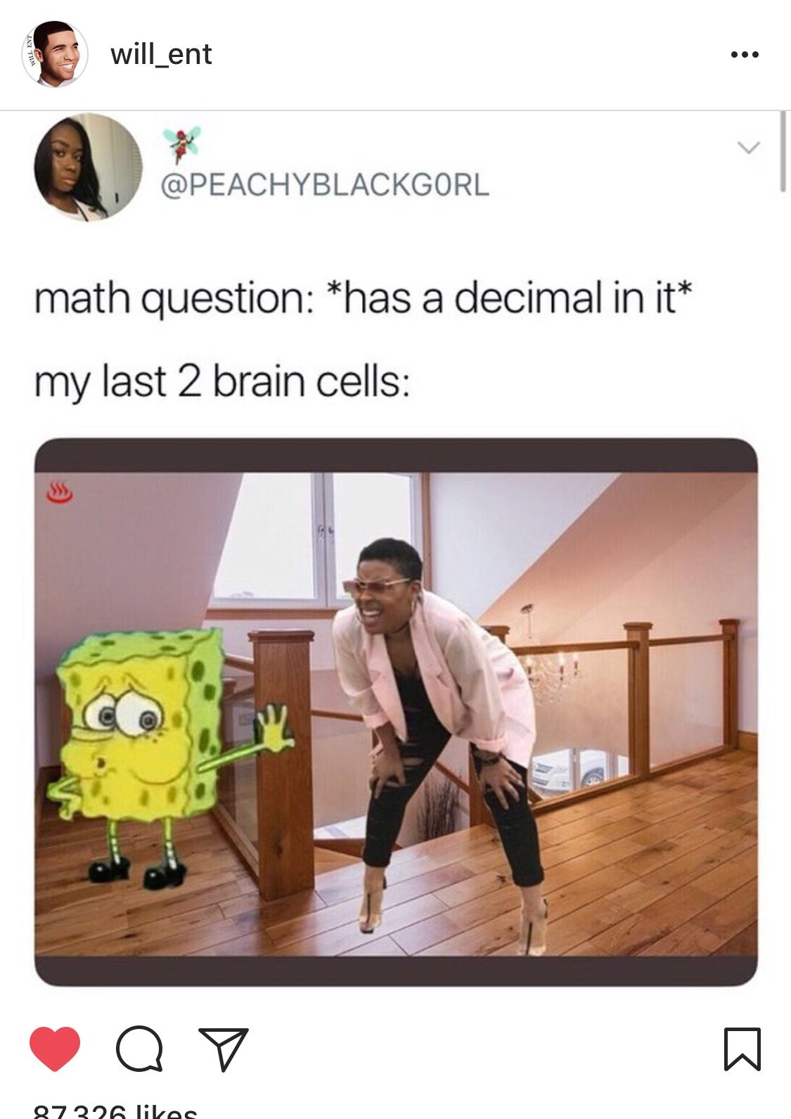 This Meme Isn T Funny At All But I Burst Out Laughing Every Time I See This Black Woman And Spongebob Looking Exhaus Math Memes Funny Relatable Memes Relatable