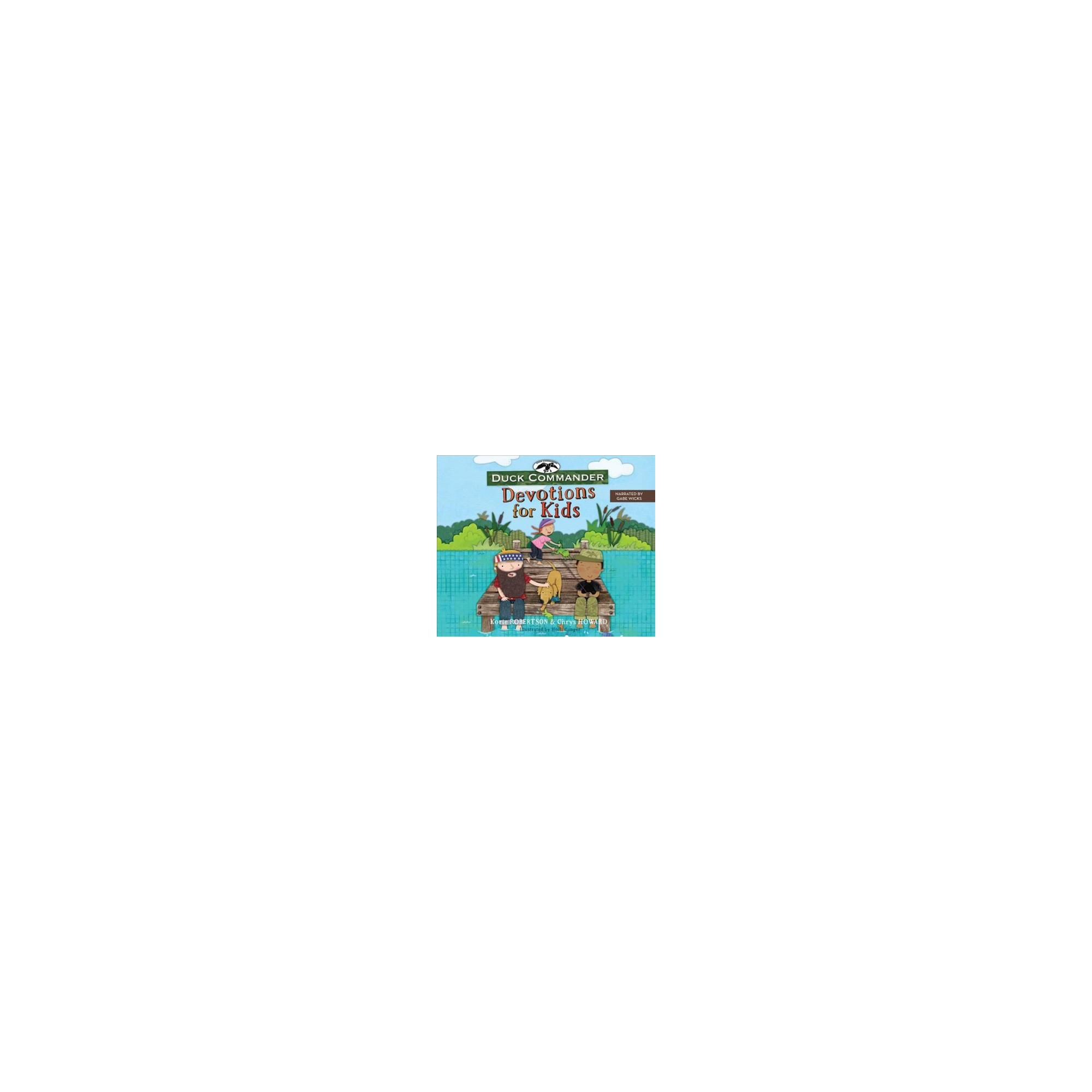 Duck Commander Devotions for Kids (Unabridged) (CD/Spoken Word) (Korie