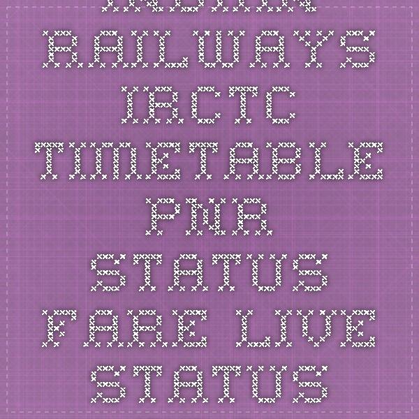Indian railways irctc timetable pnr status fare live erail better way also rh pinterest