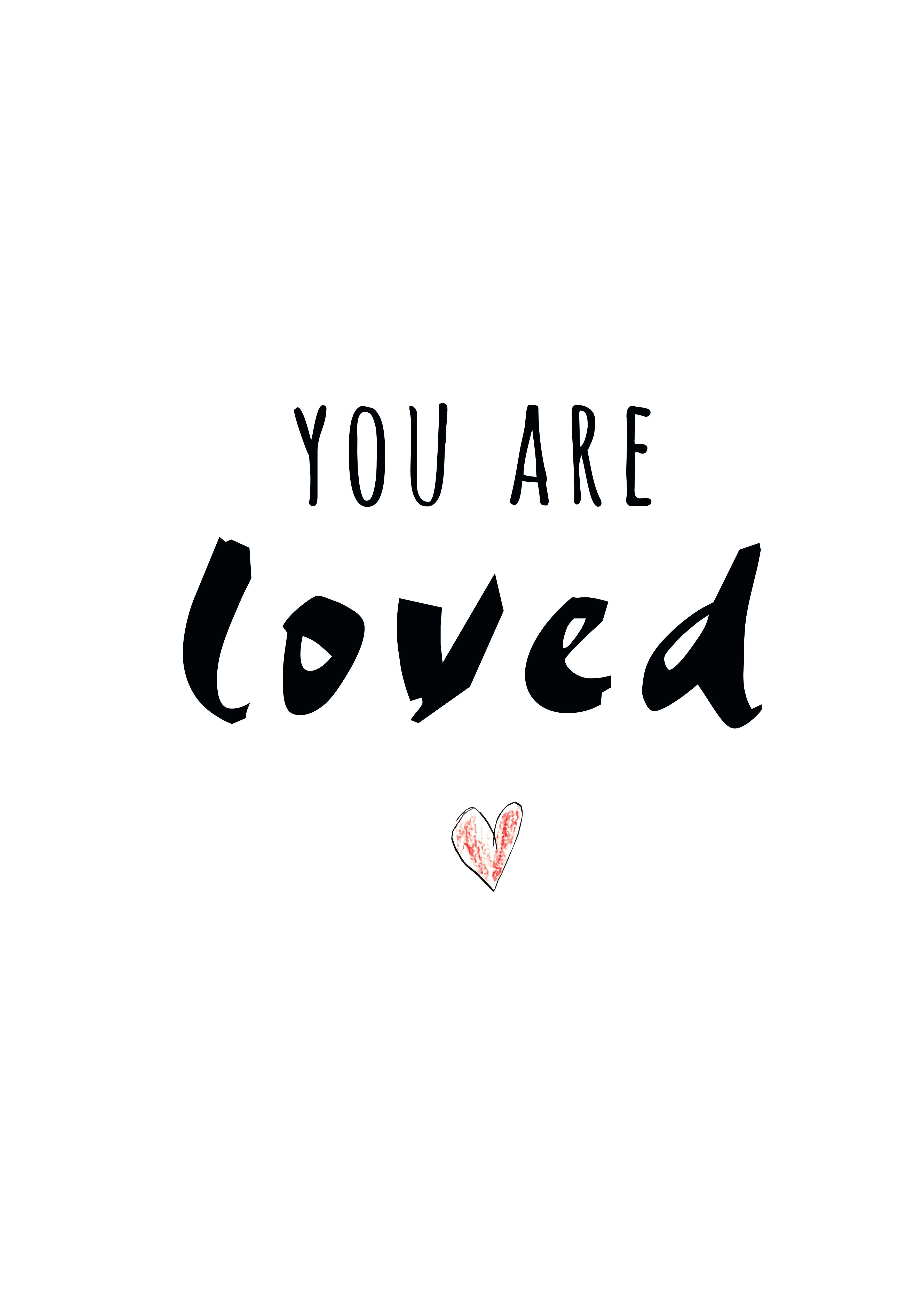 You are loved | w a l l p a p e r s | Tumblr sprüche ...