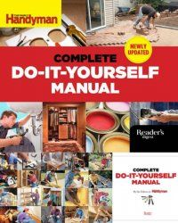 The family handyman complete do it yourself manual 2014 the family handyman complete do it yourself manual 2014 solutioingenieria Image collections