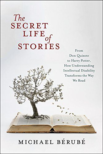 The Secret Life Of Stories From Don Quixote To Harry Pot Https Www Amazon Com Dp 1479823619 Ref Cm Sw R Pi Dp Secret Life Don Quixote Literary Criticism